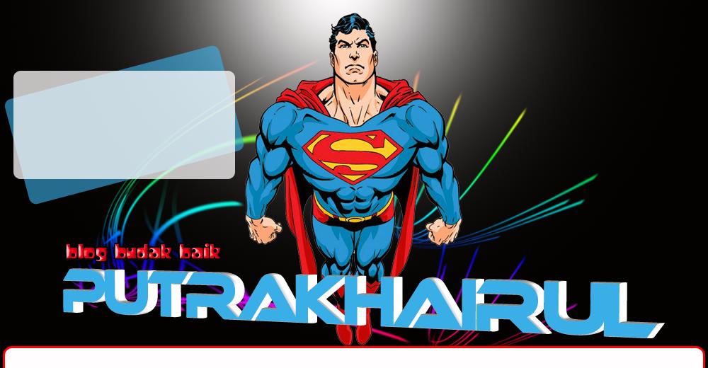 Blog PutraKhairul™
