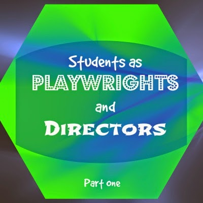 Theatre, Education, Lesson plan, Students as Playwrights