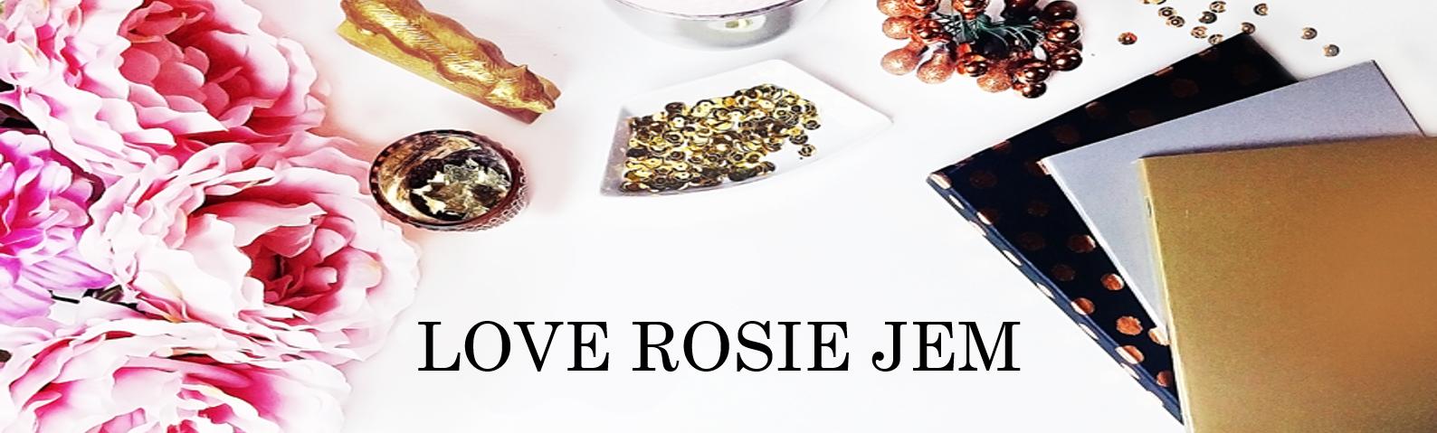 Love Rosie Jem