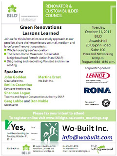 Green Renovations Lessons Learned BILD GTA Toronto event with Wo-Built, October 11, 2011
