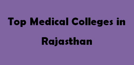 Top Medical Colleges in Rajasthan 2014-2015
