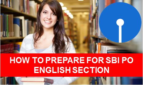 SBI PO ENGLISH SECTION PREPARATION