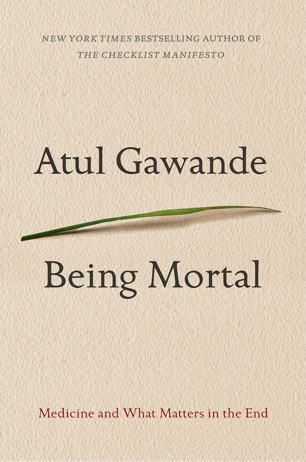 """being mortal"" - Atul Gawande"