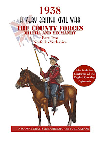 1938 A Very British Civil War The County Forces Militia and Yeomanry, Part 2