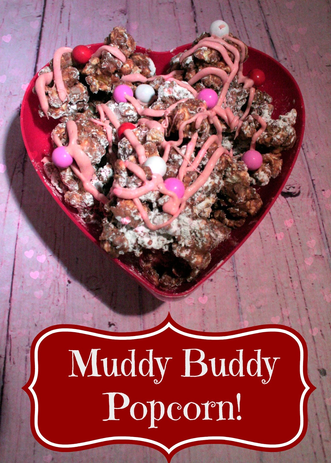Muddy Buddy Popcorn, Recipe for popcorn, Pop Secret, Pop secret forts, Valentines popcorn