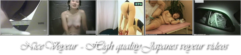 Nice Voyeur - High quality uncensored japanese voyeur videos