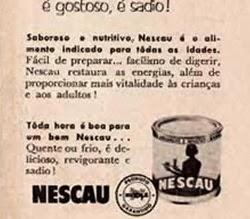 Propaganda do achocolatado Nescau (Quente ou Frio) veiculada nos anos 50.