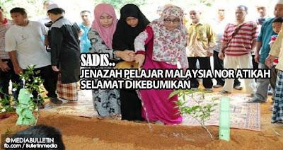 Jenazah Pelajar Malaysia Nor Atikah Selamat Dikebumikan