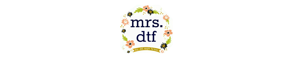 mrs. dtf