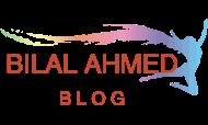 BILAL AHMED BLOG