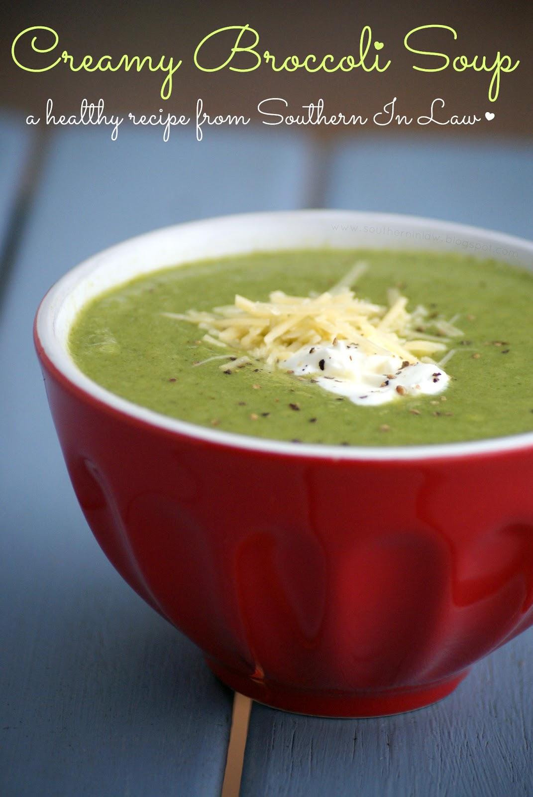 Southern In Law Creamy Broccoli Soup Recipe