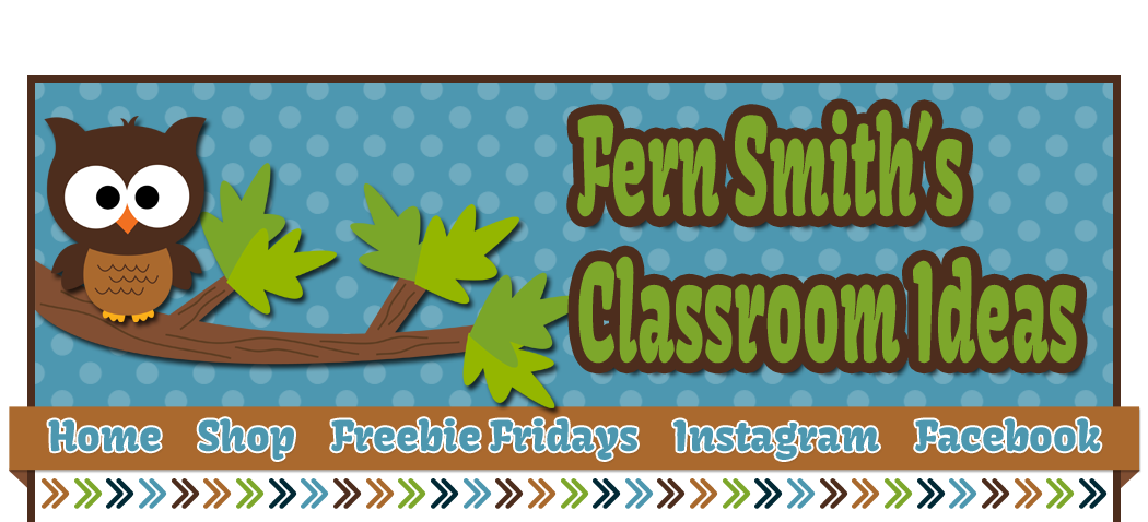 Fern Smith's Classroom Ideas!