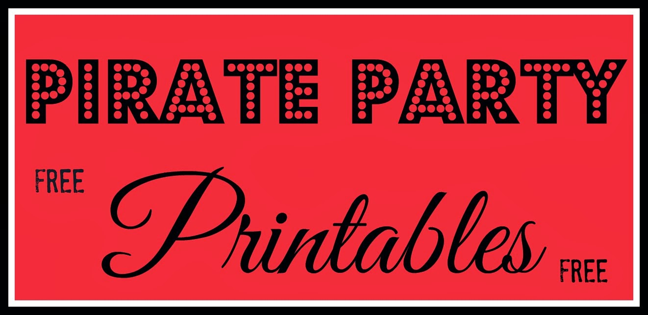 Pirate Party, Party printables, Free Printables