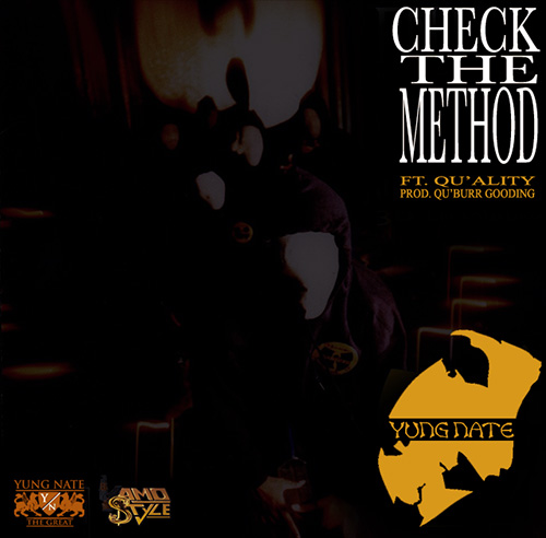 "Yung Nate - ""Check The Method"" f. Qu'Ality"