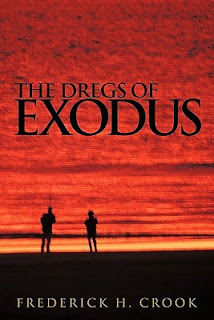 http://www.amazon.com/Dregs-Exodus-Frederick-H-Crook-ebook/dp/B004IZLI6I/ref=la_B00P83FW02_1_1?s=books&ie=UTF8&qid=1434751193&sr=1-1