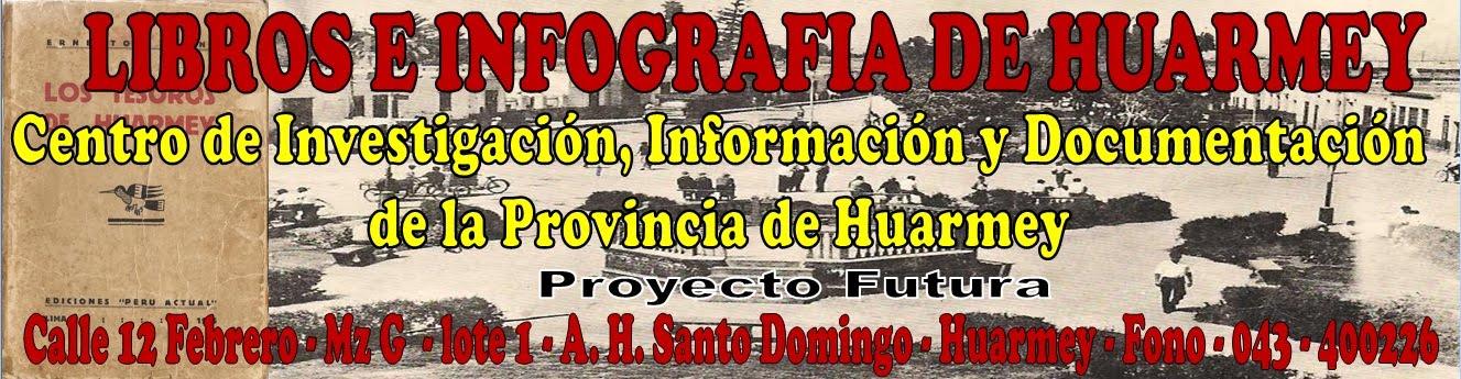 LIBROS E INFOGRAFIA DE HUARMEY