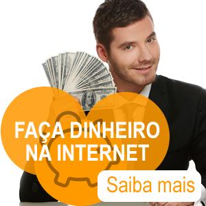 Ganhe dinheiro na internet