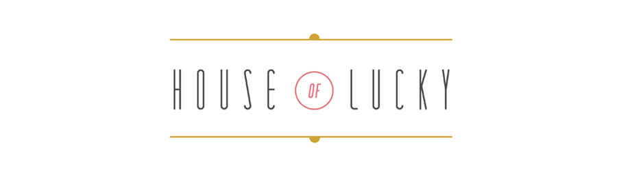 HOUSE OF LUCKY