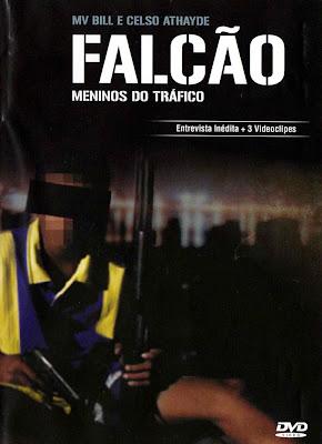 Falcão: Meninos do Tráfico - DVDRip Nacional