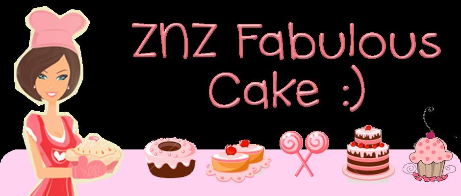 znz fabulous cake