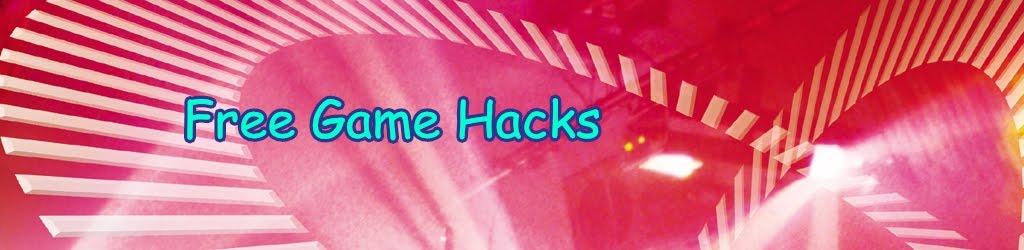 Free Game Hacks