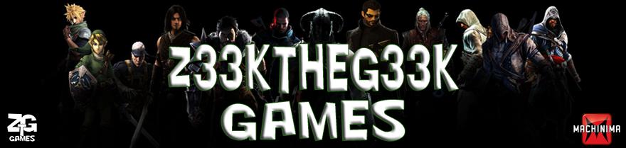 Z33KtheG33K Games
