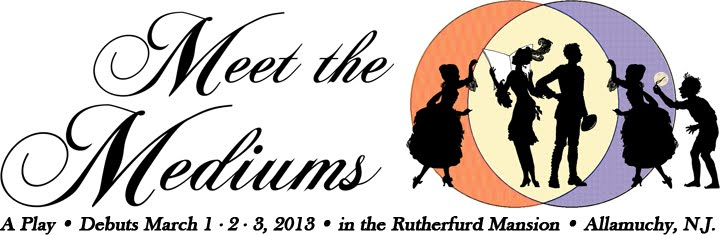 Meet the Mediums (a play)