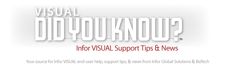 Infor VISUAL <br>Support Tips &amp; News