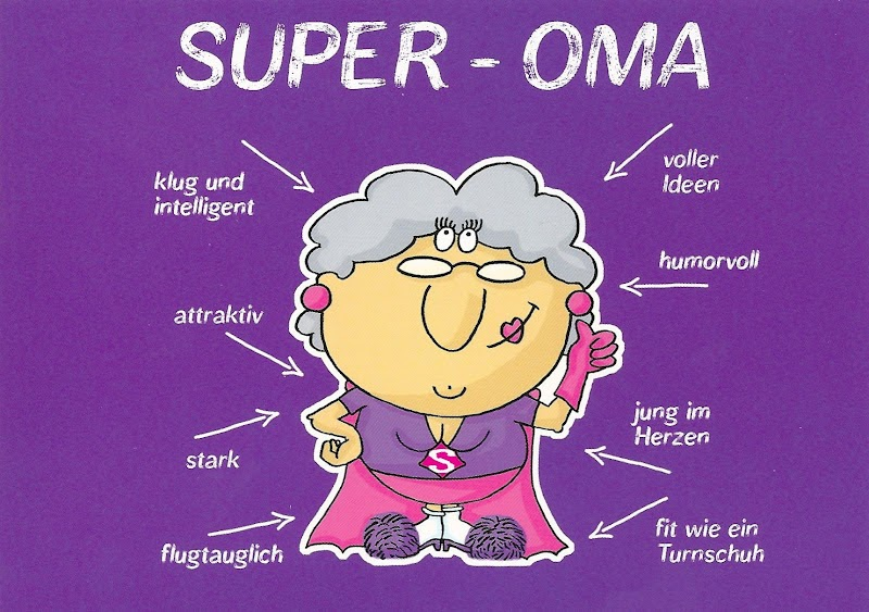 my favorite funny postcards super oma super grandma from germany