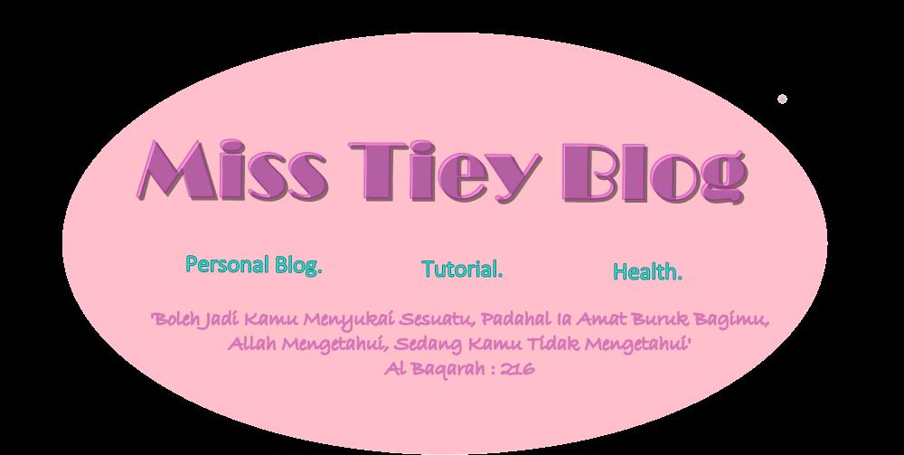 Miss Tiey Blog !