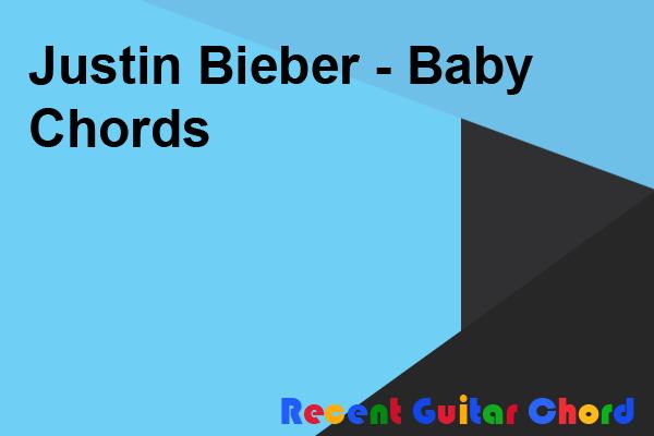 Justin Bieber - Baby Chords