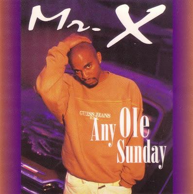Mr. X – Any Ole Sunday (CDM) (1995) (FLAC + 320 kbps)