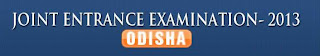 OJEE 2013 (Odisha Join Entrance Exam 2013) Detail Schedule Timetable