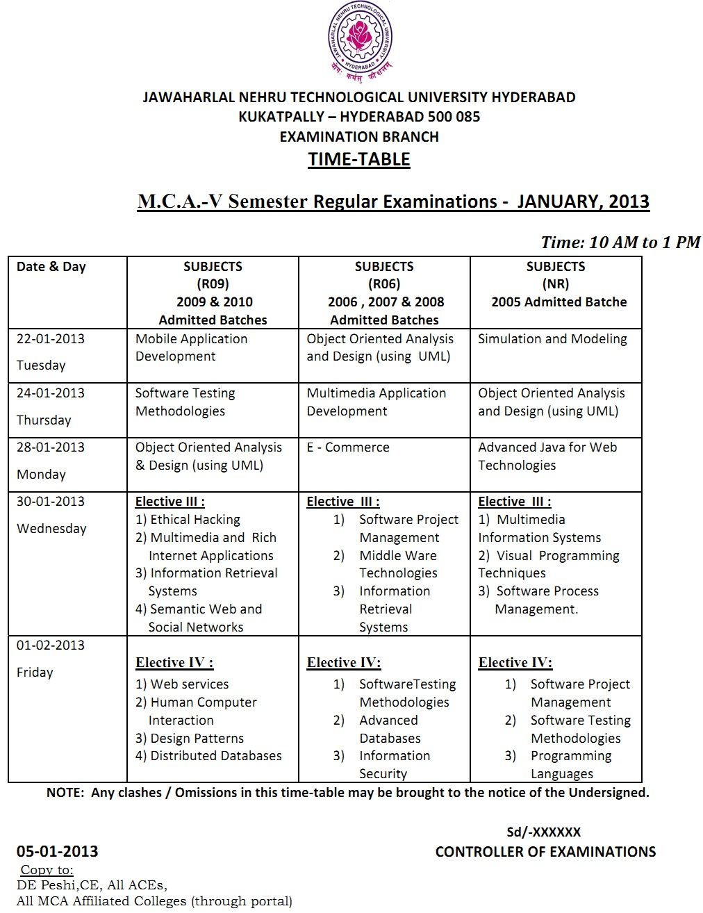 Labels: JNTUH MCA Sem Five 5 Jan 2013 Exam Timetable