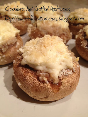 Goodness Me! Stuffed Mushrooms | Addicted to Recipes