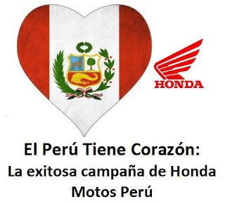 El Perú Tiene Corazón:La exitosa campaña de honda motos Perú