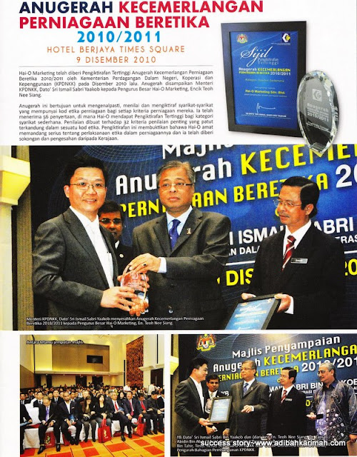 success story from premium beautiful anugerah Hai-O kecemerlangan perniagaan beretika dari kpdnkk untuk tahun 2010 dan 2011