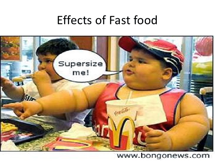http://www.slideshare.net/meghanlockner/effects-of-fast-food-5367398