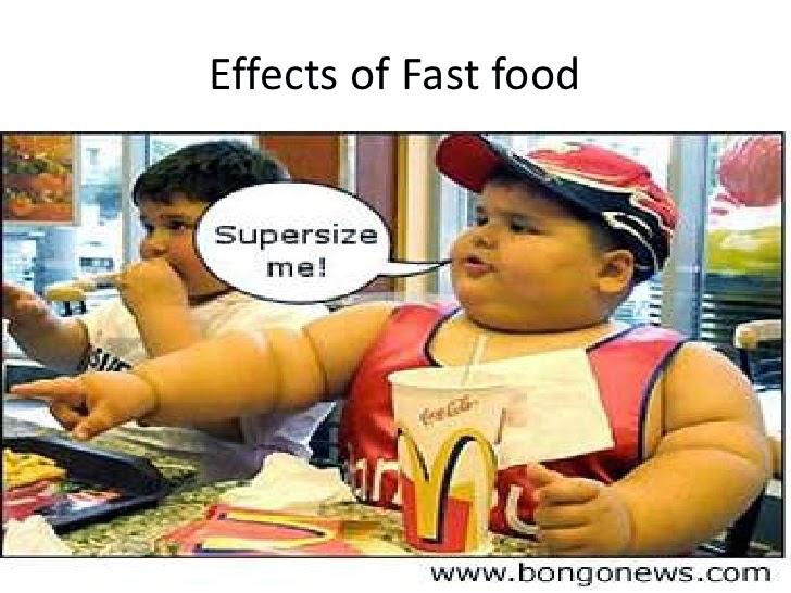 http://www.slideshare.net/meghanlockner/effects-of-fast-food-5367398