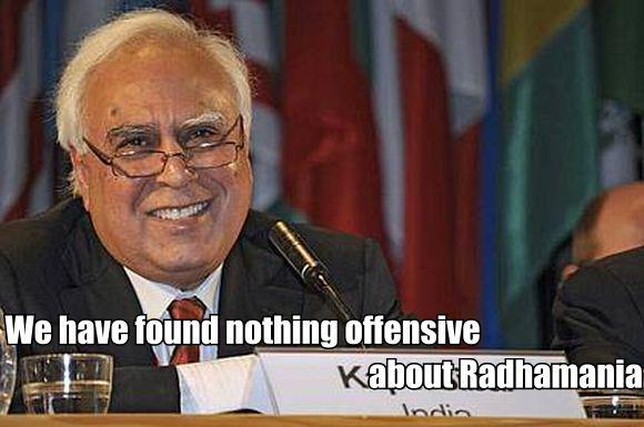 Kapil Sibal finds nothing offensive about  Radhamania