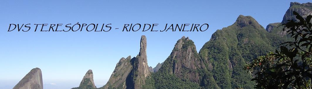 DVS TERESÓPOLIS  -  Teresópolis - Rio de Janeiro