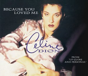 Because You Loved Me (Celine Dion) | My Lyrics