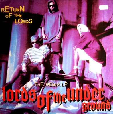 Lords Of The Underground ‎– Return Of The Lords (The Remix LP) (Vinyl) (1996) (192 kbps)