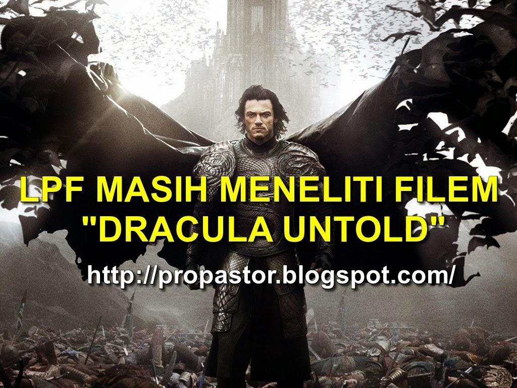 LPF MASIH MENELITI FILEM DRACULA UNTOLD