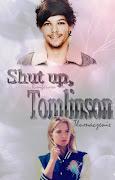 Shut up, Tomlinson  tłumaczenie