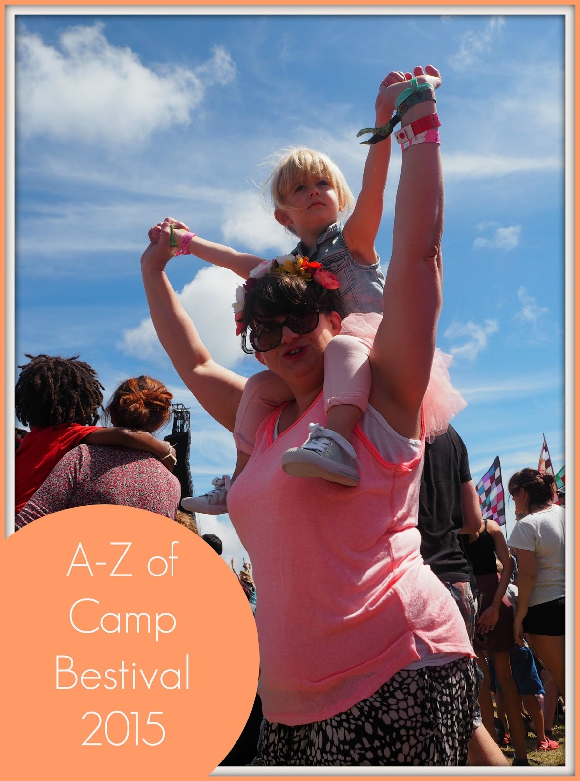Camp Bestival: An A-Z of our first family festival (part 2)