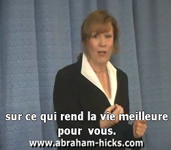 Abraham Hicks francais Loi attraction