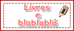 Livros e blablabl