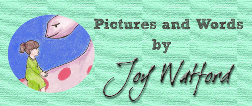 Pictures and Words by Joy Watford