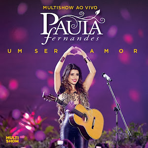 Download CD Paula Fernandes – Um Ser Amor: Multishow ao Vivo